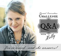 Mt. Hope Chronicles: Classical Conversations Challenge ~ Q&A with Holly