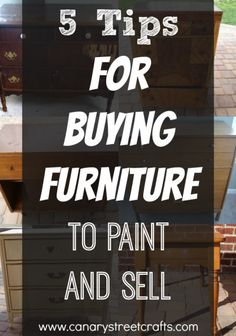 Vintage Furniture Great tips for anyone who is interested in buying used furniture to paint and resell for profit. {Canary Street Crafts} - 5 fantastic tips for anyone interested in buying furniture to paint and sell for profit. Buy Used Furniture, Do It Yourself Furniture, Furniture Repair, Old Furniture, Refurbished Furniture, Paint Furniture, Repurposed Furniture, Furniture Projects, Furniture Making