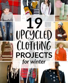 Upcycled Clothing: 19 Winter Refashion Projects to Warm Up this Winter - DIY Clothes Ideen Ropa Upcycling, Diy Kleidung Upcycling, T-shirt Refashion, Diy Clothes Refashion, Refashioning Clothes, Thrift Store Refashion, Reuse Clothes, Sewing Clothes, Clothing Hacks