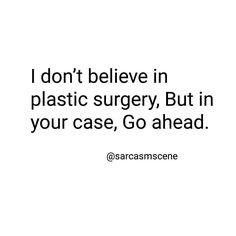 I support you. #sarcasm #sarcasmscene #quote #sarcastic #sarcasticquote…