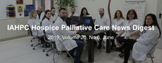 June Newsletter - International Association for Hospice & Palliative Care Events In May, First Doctor, Progress Report, Hospice, Pain Management, Event Calendar, Pediatrics, Health Care, June