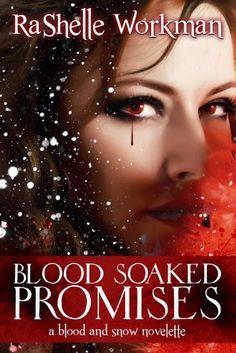 4. BLOOD SOAKED PROMISES - SAGA BLOOD AND SNOW, RASHELLE WORKMAN http://bookadictas.blogspot.com/2014/09/saga-blood-and-snow-rashelle-workman.html