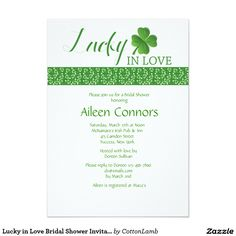 "Lucky in Love Bridal Shower Invitation A delightful bridal shower invitation perfect for the St. Patrick's Day season. The card has a band of shamrocks and the words ""Lucky in Love"" preprinted next to a shamrock. Want to save money? Print this invitation on the basic, square corner paper. The card is easy to customize with your wording, font, font color and choice of six paper types. Not exactly what you're looking for? All our products can be custom designed to meet your needs at no extra…"