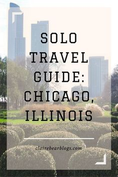 Solo travel might seem intimidating, but taking a trip alone can be fun, unexpected and liberating. Chicago was my first solo trip and it definitely was worth it. Read along and enjoy the photos and tips for traveling alone! Chicago Travel Guide: Traveling solo | What To Do in Chicago | solo traveler | travel blogger | Clairebearblogs