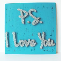 PS I Love You String Art Wall Decor, Love Wall Decor, Reclaimed Wood Home Decor…