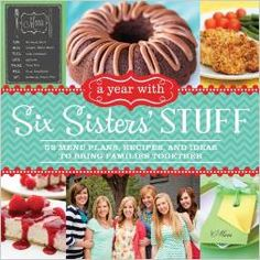 A Year with Six Sisters' Stuff is filled with 150 recipes your family will love!  Perfect if you are trying to meal plan this year!