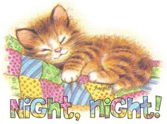 Good Night Ladies,  sorry I was real busy with folks today!  Sweet dreams ladies, God Bless you!