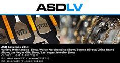 ASD LasVegas 2013 Variety Merchandise Show/Value Merchandise Show/Source Direct/China Brand Show/Las Vegas Gift Show/Las Vegas Jewelry Show 라스베가스 춘계 소비재 박람회