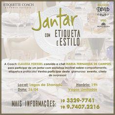 A coach Claudia Foessel e a chef Maria Fernanda de Campos estão organizando um delicioso Jantar-Workshop sobre etiqueta e protocolo à mesa! Entrem em contato para participar desta noite deliciosa e obter mais informações!