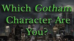 """Which """"Gotham"""" Character Are You - I got Edward Nygma ;)"""