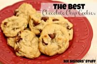 Six Sisters Chocolate Chip Cookies on MyRecipeMagic.com. We are always looking for the best cookie...we have a winner!