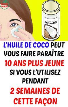 L'huile de coco peut vous faire paraître 10 ans plus jeune si vous l'utilisez pendant 2 semaines de cette façon Fitness, Beauty Hacks, Beauty Tips, Facial, Hair Beauty, Skin Care, Memes, Makeup, Health