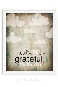 I Will Be Grateful For This Day | Textured Cotton Canvas Art Print in 4 Sizes | VOL25