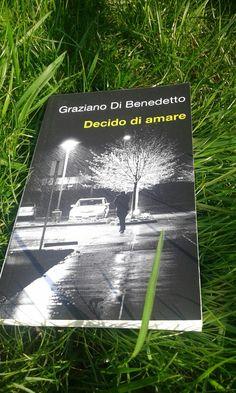 Graziano di benedetto. Libri italiani. Libri. Narrativa mnamon amazon candiolo decido di amare