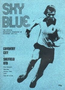 Coventry C 1 Sheffield Utd 0 in Jan 1976 at Highfield Road. The programme cover for the Division clash. Coventry City Fc, City Magazine, Sheffield United, The Unit, Sky, 1970s, Memes, Football, Division