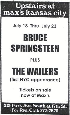 July 18, 1973 - Bruce Springsteen played the first of four nights at Max's Kansas City in New York City, New York, supported by Bob Marley and The Wailers who were on their first ever North American tour.: