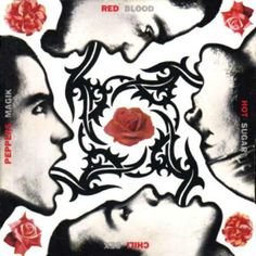 Red Hot Chili Peppers, Blood Sugar Sex Magik (cover)   *the best RHCP album in my not-so-humble, musical elitist opinion* <img src=