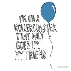 """I'm on a rollercoaster that only goes up, my friend."" - ""The Fault In Our Stars,"" John Green augustus waters Star Quotes, Movie Quotes, Book Quotes, Crazy Quotes, John Green Quotes, John Green Books, The Words, Jhon Green, The Fault In Our Stars"