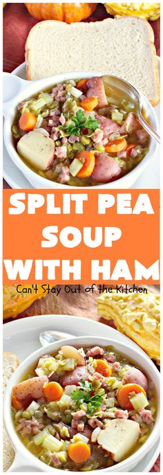 Split Pea Soup with Ham | Can't Stay Out of the Ki…