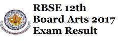 RBSE 12th Board Arts 2017 Exam Result