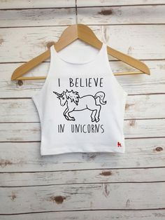 I Believe in Unicorns Crop Top Fairytale Cropped Vest Ladies Magical Unicorn Quote Slogan Tee
