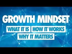 Growth Mindset Introduction: What it is, How it Works, and Why it Matters - YouTube