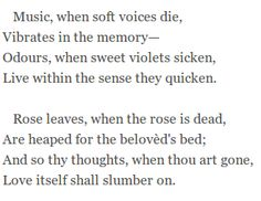 Music when Soft Voices Die -Percy Bysshe Shelley. http://annabelchaffer.com/