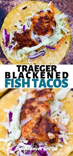 grilling recipes These easy Traeger grilled blackened fish tacos are an easy and healthy way to add some more fish in your family's diet! Super flavorful and fresh. Healthy Fish Tacos, Grilled Fish Tacos, Grilled Fish Recipes, Seafood Recipes, Easy Fish Tacos, Grilled Salmon, Blacken Fish, Blackened Fish Tacos, Pellet Grill Recipes