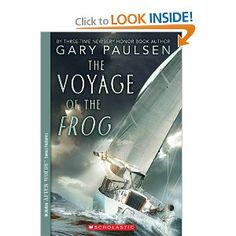 """Read """"The Voyage of the Frog"""" by Gary Paulsen available from Rakuten Kobo. This adventure novel about survival at sea by Newbery Honor author Gary Paulsen is now available in an After Words paper. Books For Boys, Childrens Books, Gary Paulsen, Adventure Novels, Adventure Of The Seas, Chapter Books, Book Title, Amazing Adventures, Book Authors"""