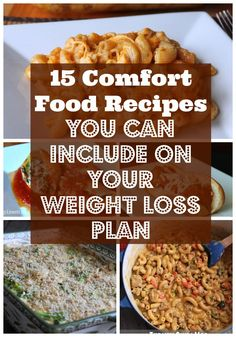 15 Make Ahead Comfort Food Recipes You Can Include On Your Weight Loss Plan. Nutritional information and weight watchers points plus included with each recipe.