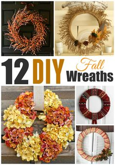 Check out the Best 12 DIY Fall Wreaths tutorials for home decor inspiration and find the perfect craft idea for your home.