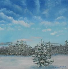 Mary Hughes Art Blog: Snow Scene Oil Painting with Clouds and Pine Trees...