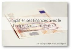 ✿ Simplifier ses finances avec le budget familial express !
