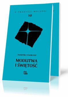 Dumitru Staniloae Modlitwa i świętość  http://tyniec.com.pl/product_info.php?cPath=2&products_id=700