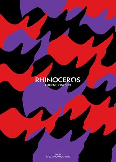 greece, 2014 / theatre poster for the play rhinoceros of eugene ionesco Web Design, Logo Design, Graphic Design, Type Design, Art And Design Colleges, Africa Map, Typographic Poster, Poster Layout, Rhinoceros