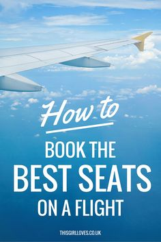 Ultimate flying tips how to choose the best seats on an airplane this girl Travel Info, Packing Tips For Travel, Travel Goals, Travel Essentials, Travel Hacks, Cruise Packing, Adventure Quotes, Adventure Travel, Travel Posters