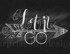 "Chalkboard Hand Lettering ""Let It Go"" Arrow Pattern Chalk Quote Illustration Henna Designs"