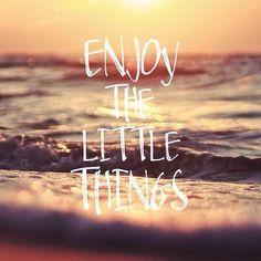 Just enjoy life.  by houseofwe