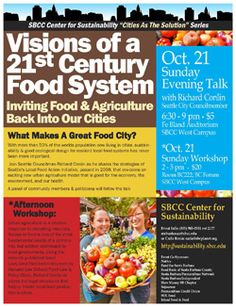 SUSTAINABILITY!  With Seattle City Councilmember Richard Conlin  Sunday October 21st, 2012, 6:30-9:00 pm. Fe Bland Auditorium, SBCC West Campus. $5 admission. Santa Barbara City College, Seattle City, Food System, Auditorium, Great Recipes, Sustainability, October, Sunday, 21st