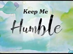 "'New' Video' ""Keep Me Humble - 2″ by: Jerry Herrera  ""The Humble and Contrite in Spirit"" 1-Thus says the Lord: ""Heaven is my throne, and the earth is my footstool; what is the house that you would build for me, and what is the place of my rest? 2-All these things my hand has made, and so all these things came to be, declares the Lord. But this is the one to whom I will look: he who is humble and contrite in spirit and trembles at my word. (Isaiah 66: 1-2)"