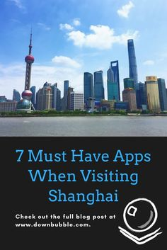 Don't leave for Shanghai without having downloaded our list of 7 Must Have Apps! Many are useful to have in other parts of China too!
