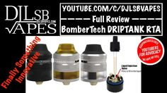 BomberTech Driptank RDTA Full Review + Giveaway - DJLsb Vapes