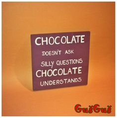 chocolate qoute wooden bord dimensions 20x20 cm sold