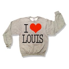 One Direction I Love Louis Tomlinson Sweatshirt Oxford Gray x Crewneck... ($25) ❤ liked on Polyvore