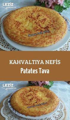 Kahvaltıya Nefis Patates Tava