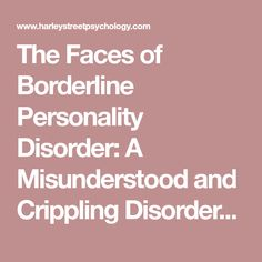 The Faces of Borderline Personality Disorder: A Misunderstood and Crippling Disorder | HARLEY STREET PSYCHOLOGY