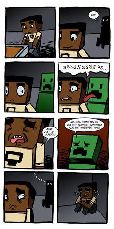 Damn Minecraft Creepers!