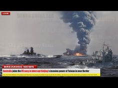 Nov 15: Australia joins the US navy in intercept Beijing's invasion power of Taiwan in near Border - YouTube