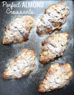 The ultimate recipe for perfect French almond croissants.