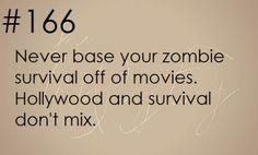 Zombie Apocalypse Survival Tip #166